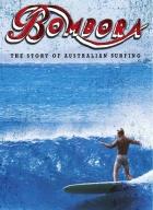 Bombora: The Story of Australian Surfing