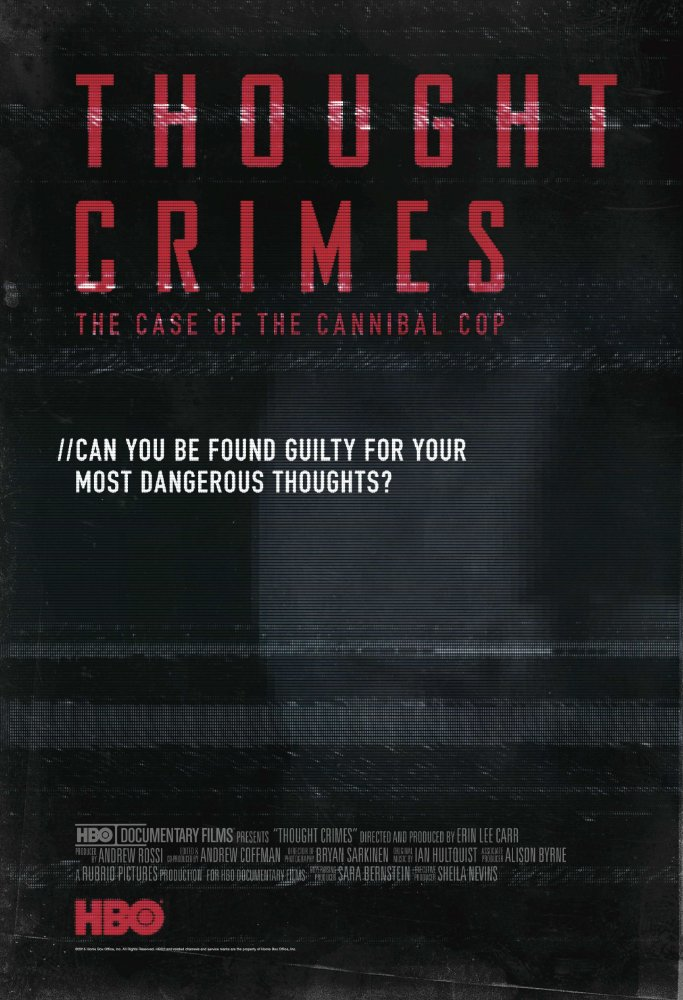 Thought Crimes: The Case of the Cannibal Cop <br>Le Flic cannibale