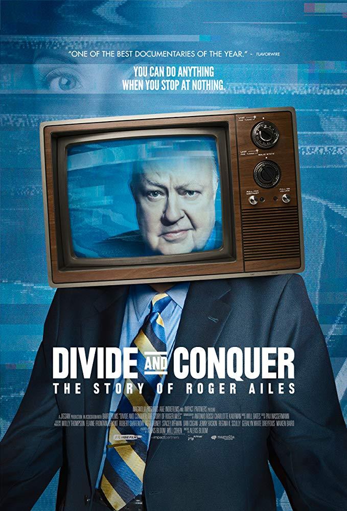Divide and Conquer: The Story of Roger Ailes<br>Diviser pour mieux régner : la vie de Roger Ailes